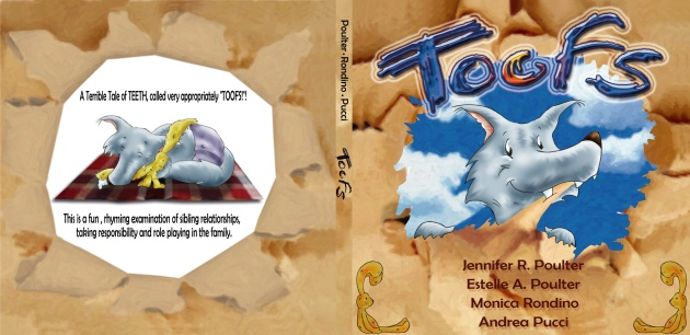 TOOFS by J.R.Poulter & Estelle A. Poulter, illustrated by Monica Rondino & Andrea Pucci